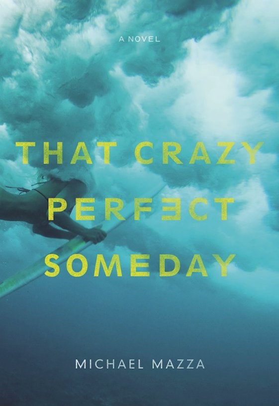 That Crazy Perfect Someday Cover